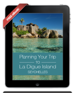 Planning a trip to La Digue Seychelles